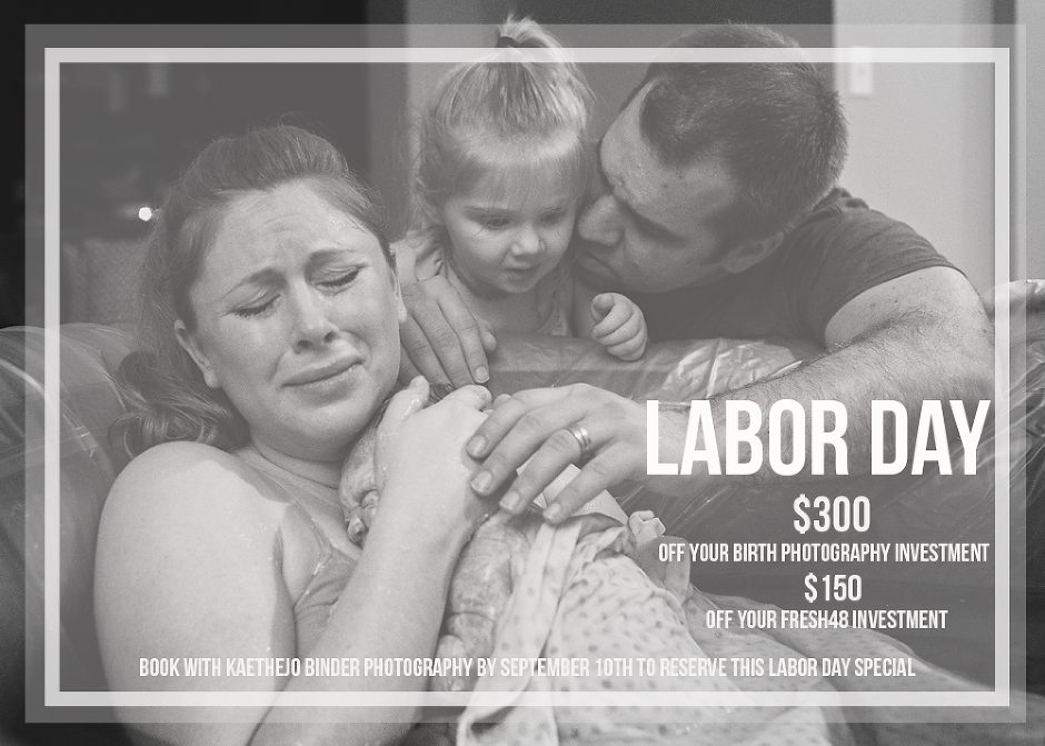 Happy Labor Day from the Tacoma Birth Photographer! » Tacoma